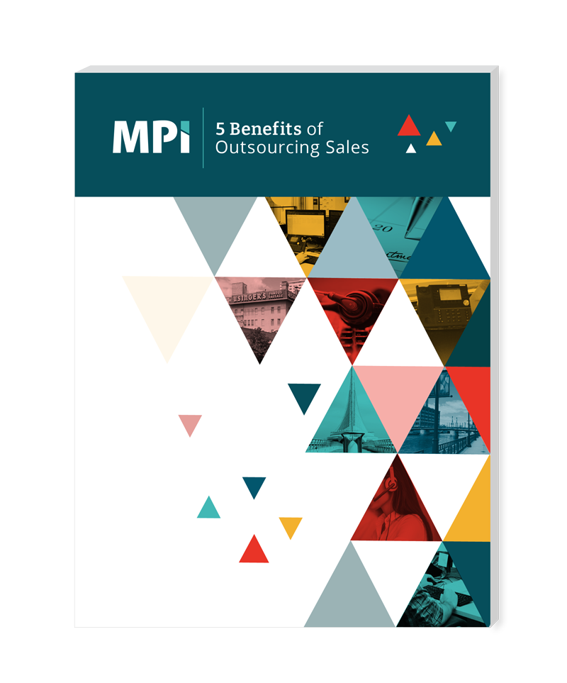 5 Benefits of Outsourcing Sales Whitepaper by MPI